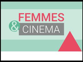 Femmes & Cinéma, une autre image des femmes dans les arts et laculture