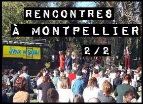 «J'veux du soleil», rencontres à Montpellier(2/2)